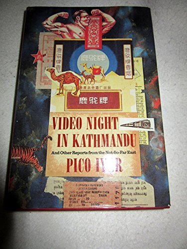9780747501831: Video Night in Kathmandu: And Other Reports from the Not-so-far East