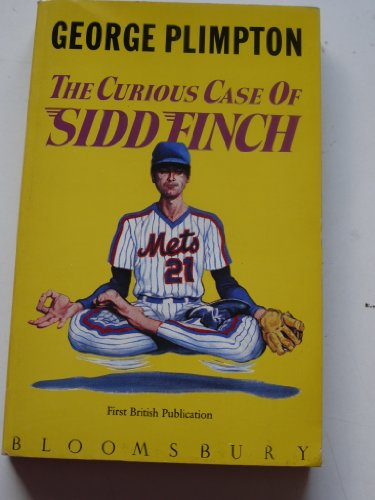 9780747501985: The Curious Case of Sidd Finch