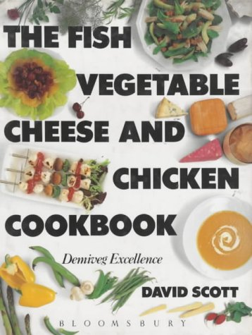 9780747502227: Fish, Vegetable, Cheese and Chicken Cook Book
