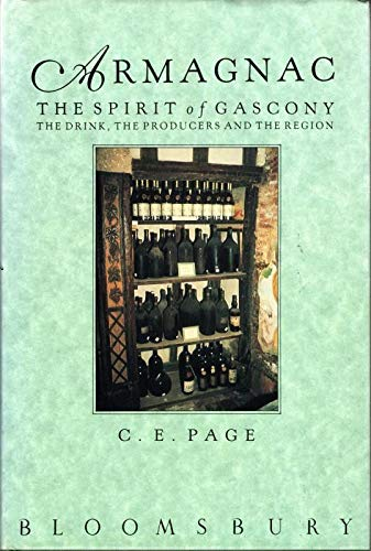 9780747502630: Armagnac: The Spirit of Gascony