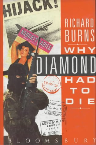 9780747502753: Why Diamond Had to Die