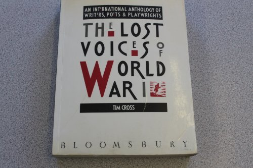 9780747502760: The Lost Voices of World War I: An International Anthology of Writers, Poets and Playwrights