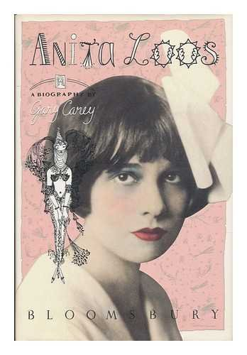 Anita Loos: A Biography: Gary K. Carey