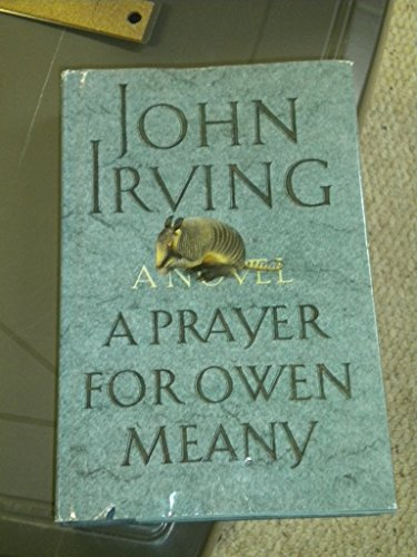 9780747503347: A Prayer for Owen Meany
