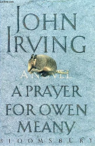 Prayer for Owen Meany, A: Irving, John