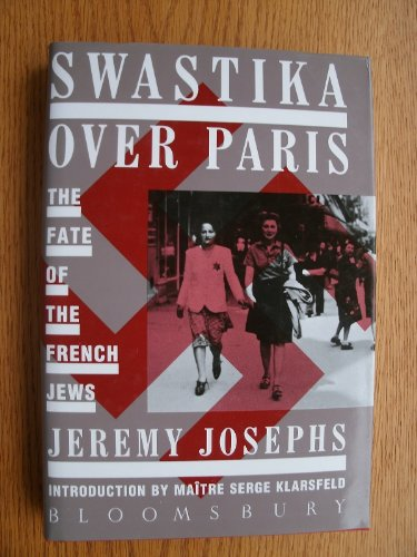 9780747503354: Swastika Over Paris: Fate of the French Jews