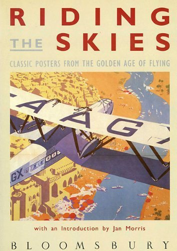 Riding the Skies: Classic Posters from the Golden Age of Flying