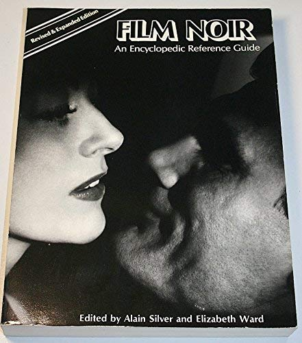 9780747503415: Film Noir: An Encyclopaedic Reference Guide