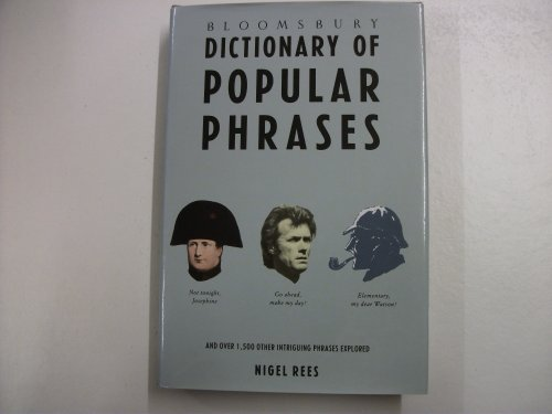 9780747503446: Bloomsbury Dictionary of Popular Phrases