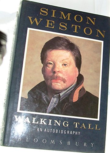 WALKING TALL An Autobiography (SIGNED COPY): WESTON, Simon