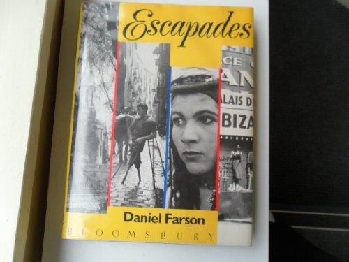 Escapades: Farson