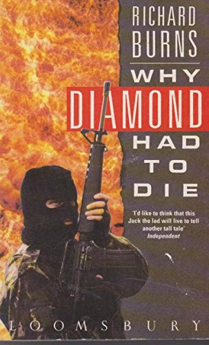 9780747504306: Why Diamond Had to Die