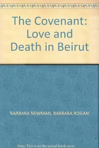 9780747504719: The Covenant: Love and Death in Beirut