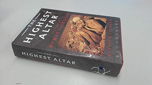 9780747504986: The Highest Altar: Story of Human Sacrifice