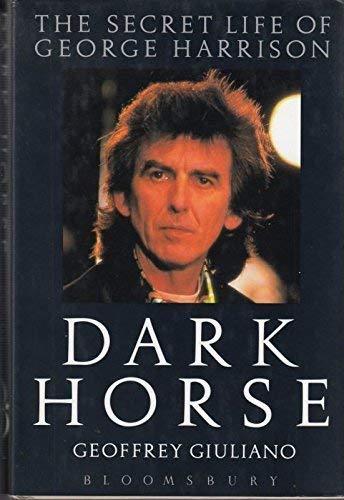 9780747505457: Dark Horse: Secret Life of George Harrison