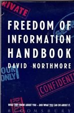 9780747505709: Freedom of Information Handbook: How to Find Out What You Need to Know