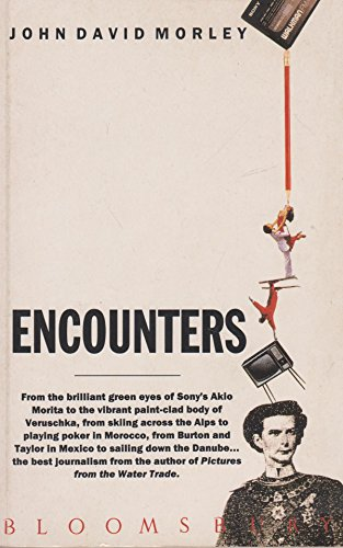 Encounters: John David Morley