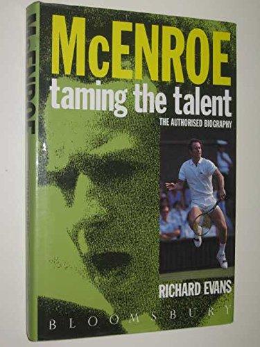 9780747506188: John McEnroe: Taming the Talent