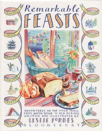 9780747506539: Remarkable Feasts: Adventures on the Food Trail from Baton Rouge to Old Peking