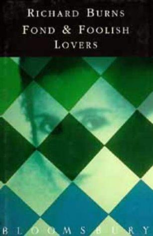 Fond & Foolish Lovers: Richard Burns