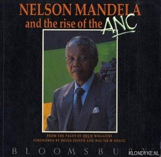 9780747507178: Nelson Mandela and the Rise of the Anc