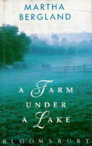 9780747507338: A Farm Under a Lake