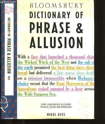 9780747507895: Bloomsbury Dictionary of Phrase & Allusion