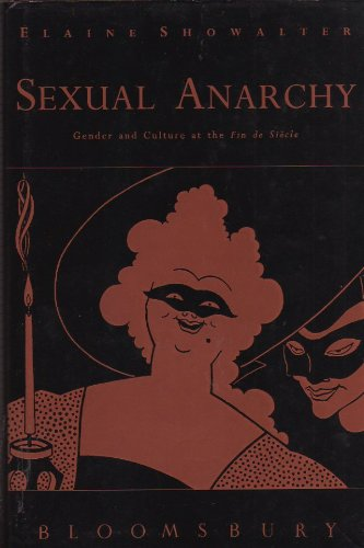 9780747508274: Sexual Anarchy: Gender and Culture at the Fin de Siecle