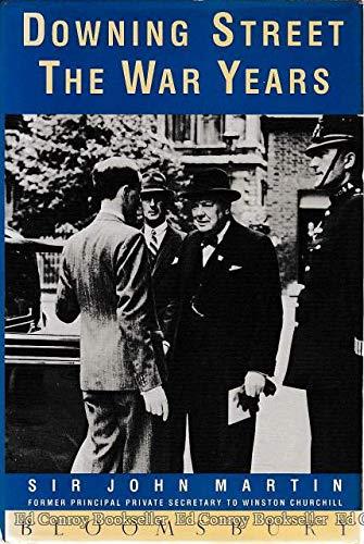 Downing Street: The War Years: Martin, John