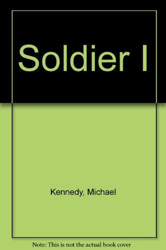 9780747508465: Soldier I