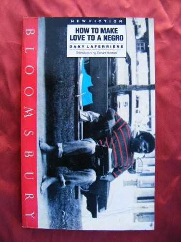 How To Make Love To A Negro (SIGNED Plus SIGNED LETER): LaFerriere, Dany