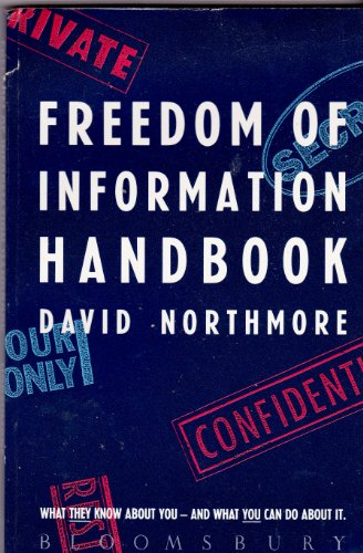 9780747508779: Freedom of Information Handbook: How to Find Out What You Need to Know