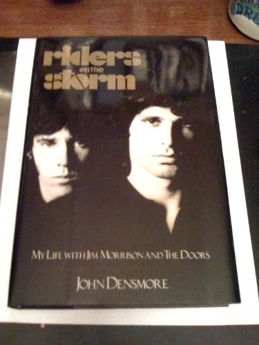 9780747508991: Riders on the Storm: My Life with Jim Morrison and The Doors