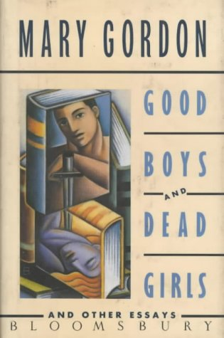 9780747509035: Good Boys and Dead Girls: And Other Essays