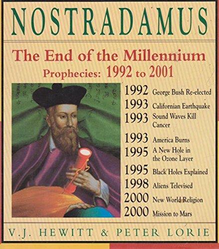 9780747509455: Nostradamus: The End of the Millennium - The Prophecies, 1992-2001