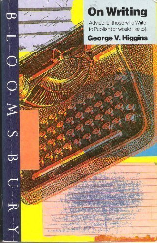 9780747509769: On Writing: Advice for Those Who Write to Publish (Or Would Like to)