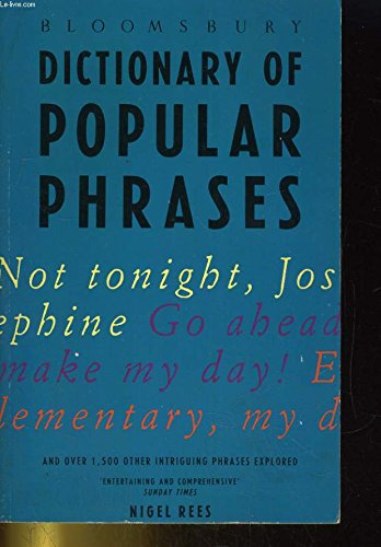 Dictionary of popular phrases (9780747509899) by Rees, Nigel