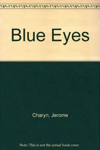 9780747510086: Blue Eyes