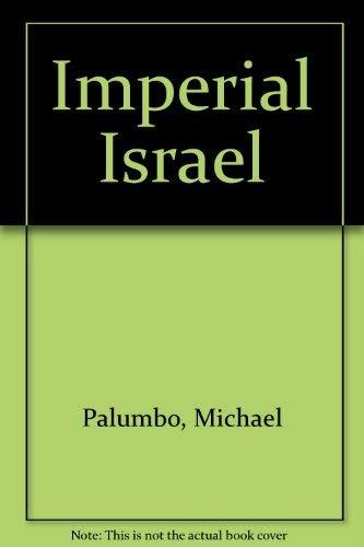 9780747510123: Imperial Israel