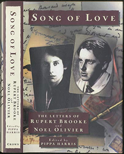 9780747510482: Song of Love: The Letters of Rupert Brooke and Noel Olivier