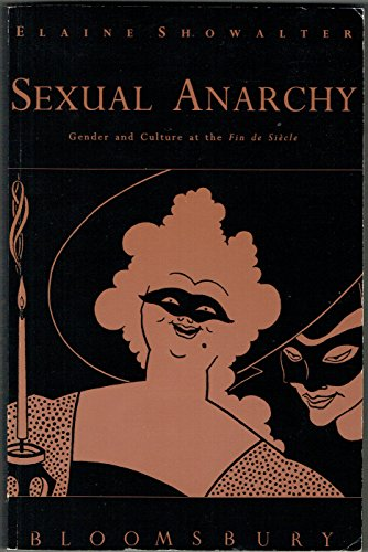 9780747510789: Sexual Anarchy: Gender and Culture at the Fin De Siecle