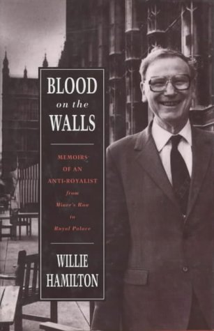 9780747511168: Blood on the Walls: Memoirs of an Anti-Royalist