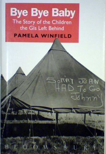 Bye Bye Baby: The Story of the: Winfield, Pamela