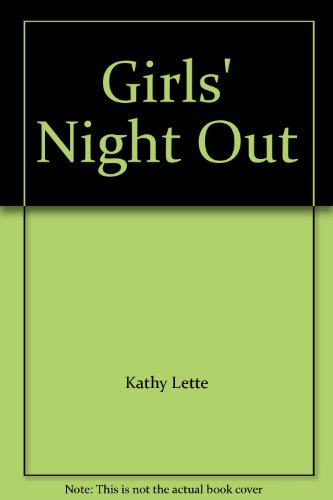 9780747511434: Girls' Night Out