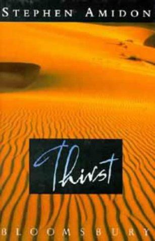 9780747511441: Thirst. A Novel