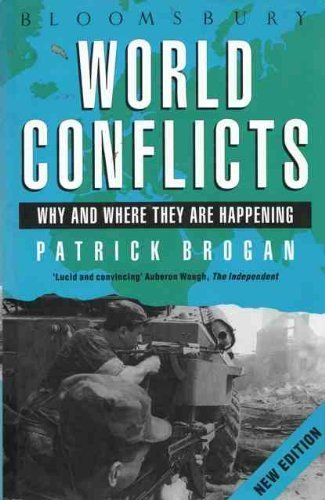 9780747511878: World Conflicts: Where and Why They are Happening