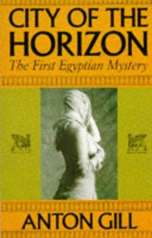 9780747511939: City of the Horizon (Egyptian Mysteries)