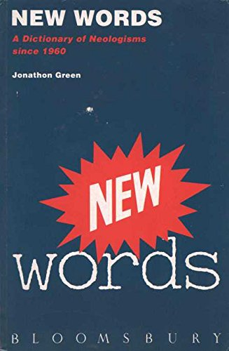 New Words (0747512167) by Jonathon Green