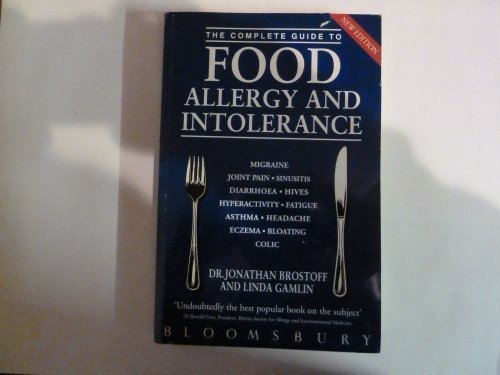 9780747512608: THE COMPLETE GUIDE TO FOOD ALLERGY AND INTOLERANCE