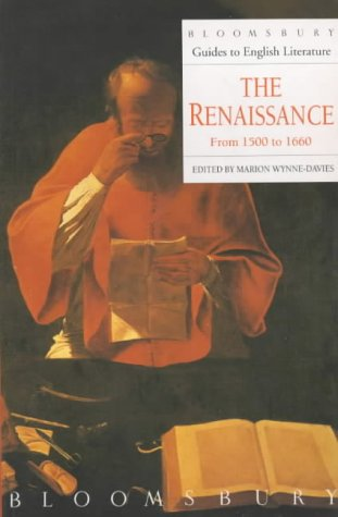 9780747512615: Renaissance from 1500 to 1660 (Bloomsbury Guides to English Literature)